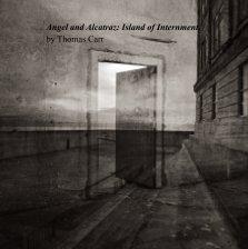 Angel and Alcatraz: Island of Internment book cover