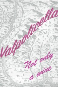 valpolicella, not only a wine book cover