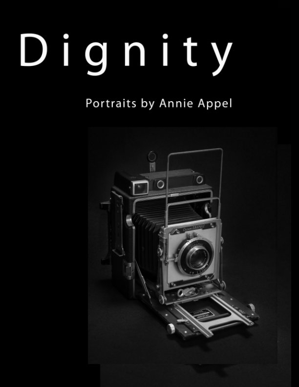 View Dignity by Annie Appel