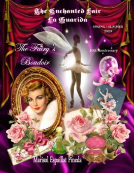 The Enchanted Lair ~ La Guarida Magazine -Spring / Summer 2020 book cover