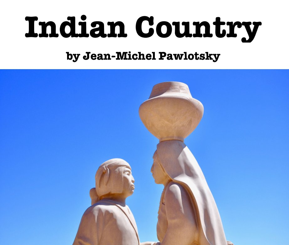 View Indian Country by Jean-Michel Pawlotsky