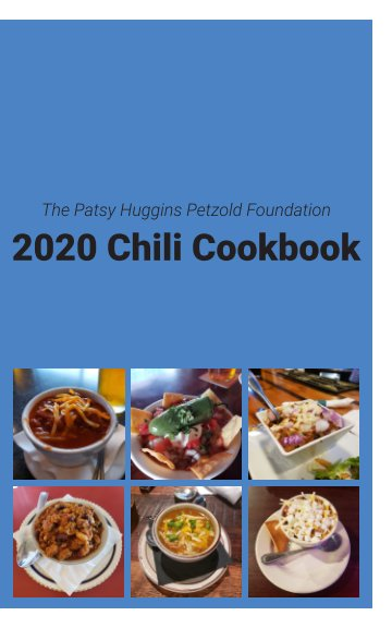 View 2020 Chili Cookbook by Patsy's Purpose