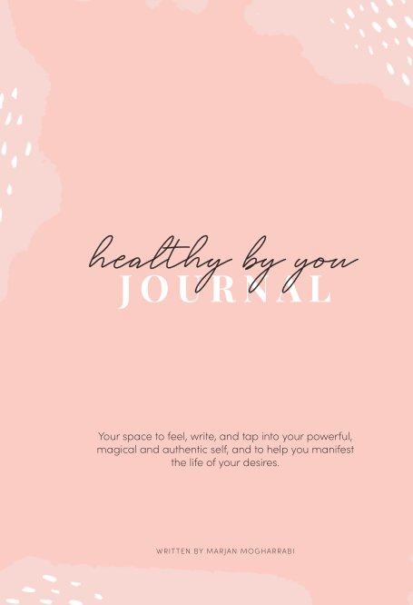 View Healthy by you by Marjan Mogharrabi