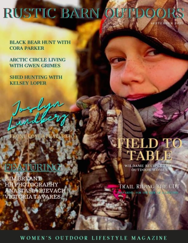 View Rustic Barn Outdoors Magazine by Rustic Barn Outdoors