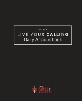 Live Your Calling: Daily Accountbook - Dark book cover