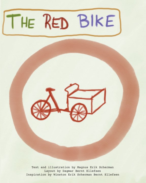 View The Red Bike by Magnus Erik Scherman