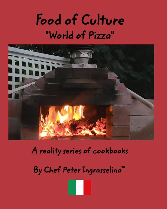 "View Food of Culture ""World of Pizza"" by Peter Ingrasselino™"