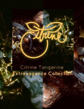 Citrine Tangerine Extravagance Collection book cover