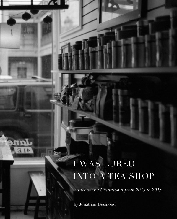 View I Was Lured Into A Tea Shop by Jonathan Desmond