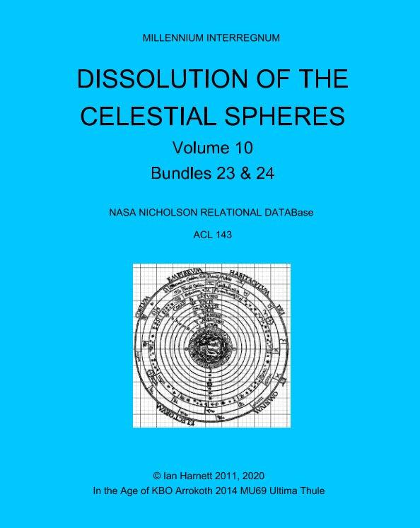 View Dissolution of the Celestial Spheres 23, 24 by Ian Harnett