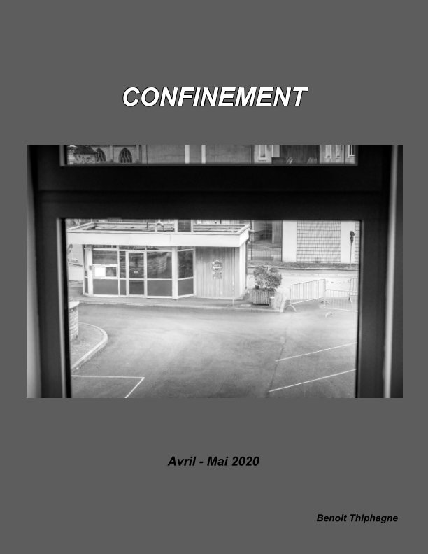 View Confinement by Benoit Thiphagne
