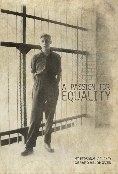 View A Passion for Equality by Gerard Veldhoven