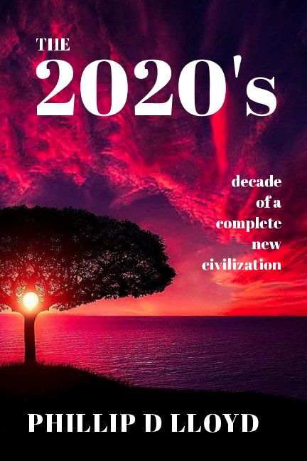View The 2020s by Phillip D Lloyd