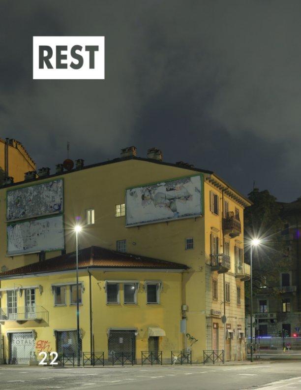View Rest 22 by Fulvio Bortolozzo (a cura di)