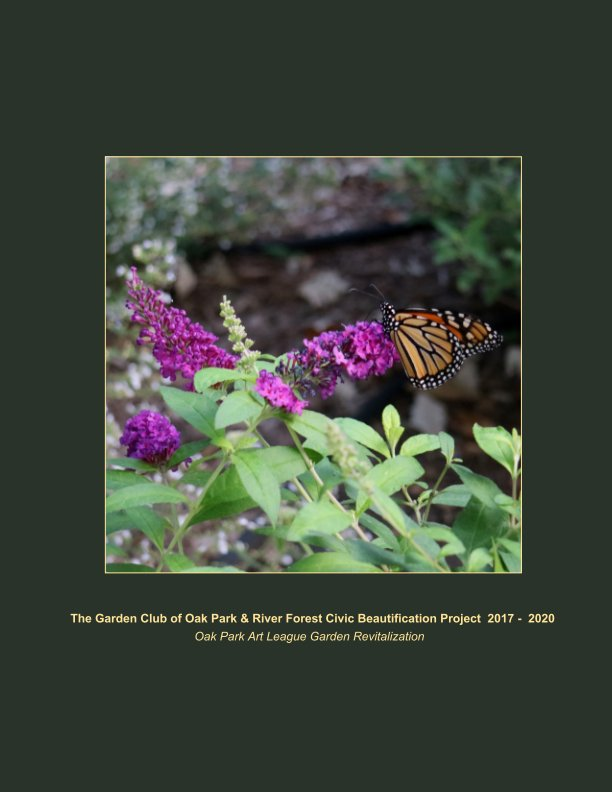 View The Garden Club of Oak Park and River Forest Civic Beautification Project 2017-2020 by Elaine Allen