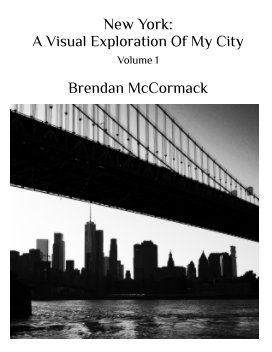 New York: A Visual Exploration Of My City book cover