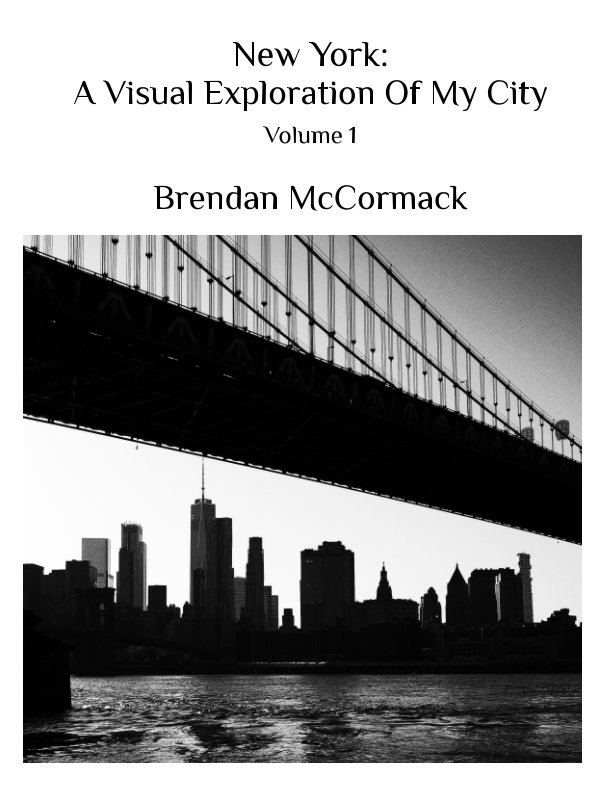 View New York: A Visual Exploration Of My City by Brendan McCormack