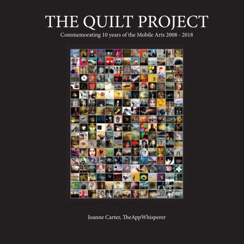 View The Quilt Project by Joanne Carter, TheAppWhisperer