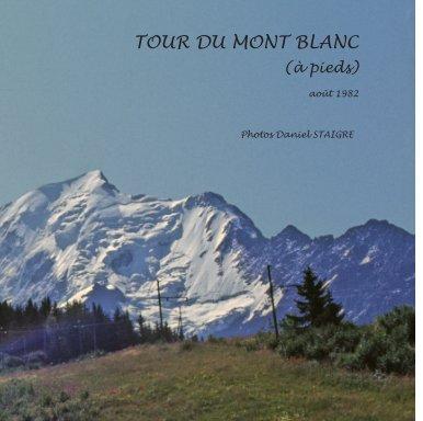 Tour du MONT BLANC en 1982 book cover