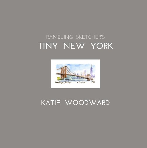 View Tiny New York by Katie Woodward