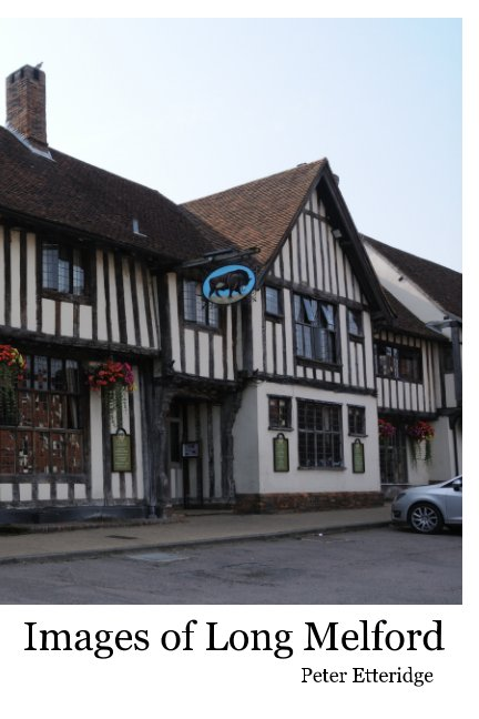 View Images of Long Melford by Peter Etteridge