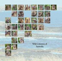 Wild Cuteness of Australia book cover