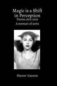 Magic Is A Shift In Perception book cover