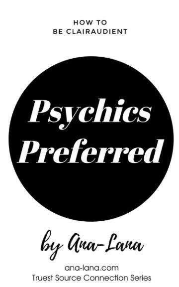 View Psychics Preferred by Ana - Lana Gilbert