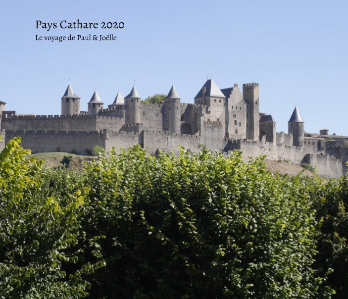 View Pays Cathare 2020 by Paul Barbieux, Joëlle Henrotin