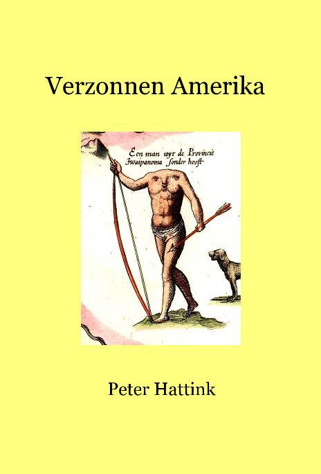 View Verzonnen Amerika by Peter Hattink