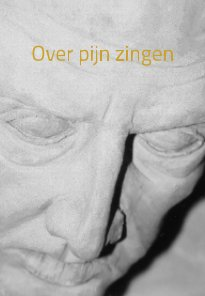 Over pijn zingen book cover