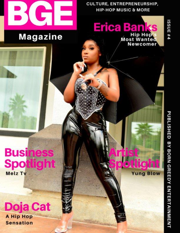 Visualizza BGE Magazine Issue 4 di Born Greedy Entertainment