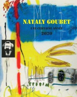 NATALY GOUBET Une année 2020 book cover