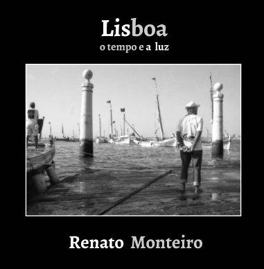 Lisboa - o TEMPO e a LUZ book cover