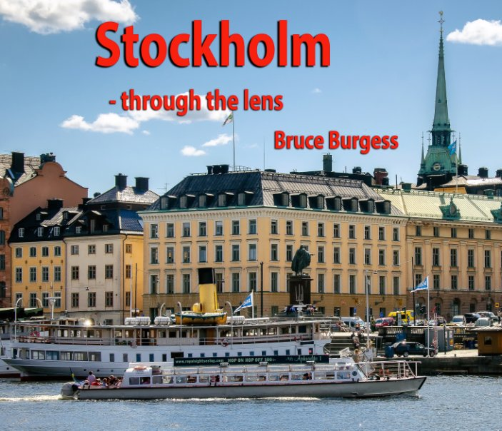 View Stockholm by Bruce Burgess