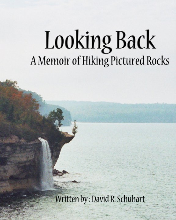 View Looking Back by David R. Schuhart