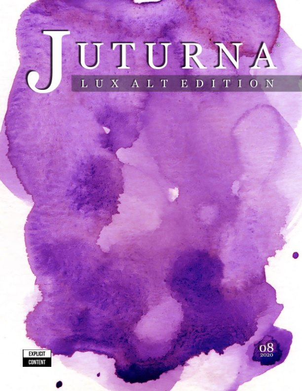 View JUTURNA Edition 08 2020 - Lux Alt Edition by Patrick Mc Donald Quiros
