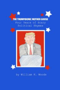The Trumpidemic Mother Goose book cover