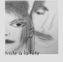 triste à la fête book cover