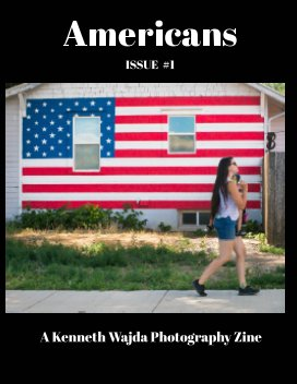Kenneth Wajda's AMERICANS Zine 1 book cover