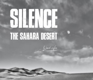 Silence, the Sahara desert book cover