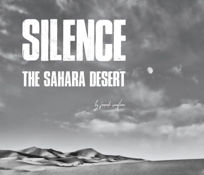 View Silence, the Sahara desert by Fernando Vacaflores