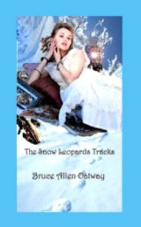 The Snow Leopards Tracks book cover