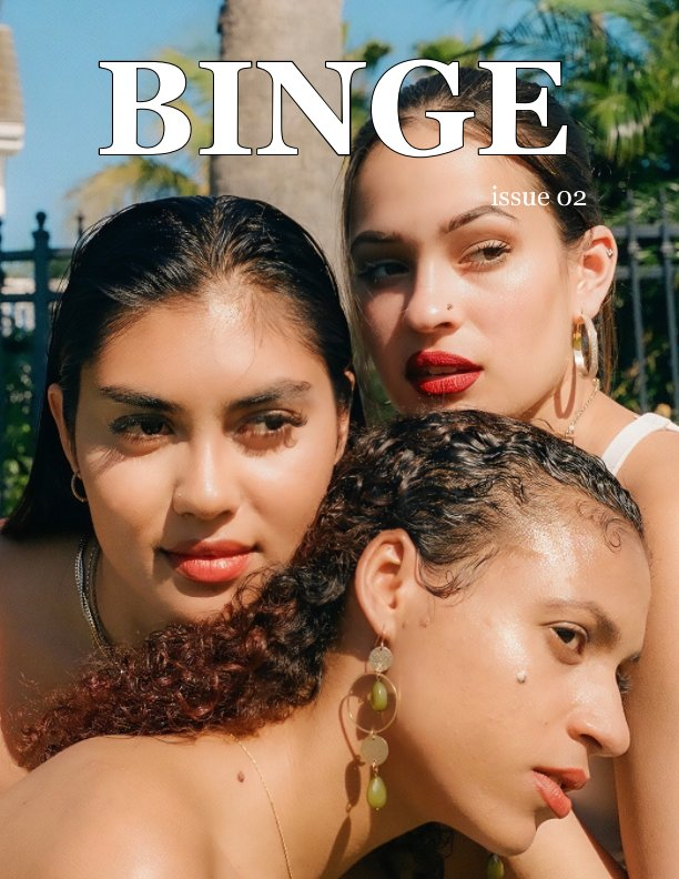 View Binge Magazine by Amelia Raden