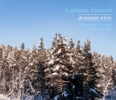 Lapland, Finland   Dominant white book cover