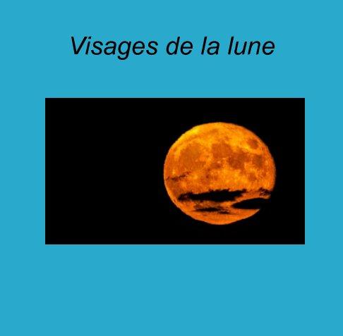 View Visages de la lune by Michel Bedard