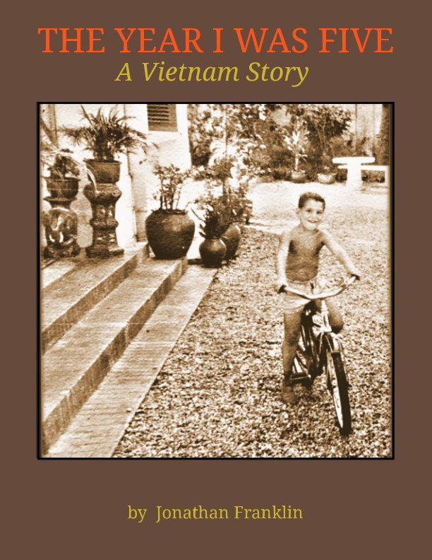 View The Year I Was Five by Jonathan Franklin