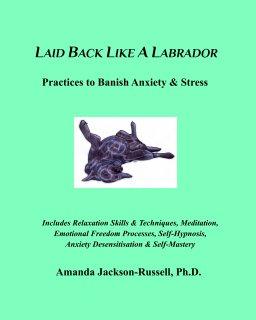 Laid Back Like A Labrador book cover