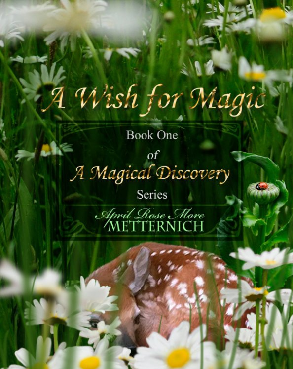 View A Wish for Magic by April Rose More Metternich