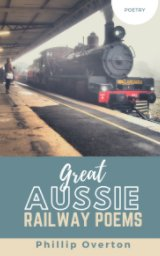 Great Aussie Railway Poems book cover
